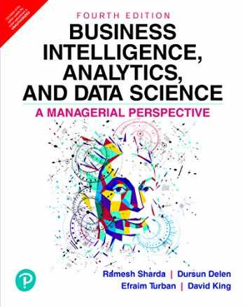 9789353067021-9353067022-Business Intelligence, Analytics, And Data Science: A Managerial Perspective, 4/E