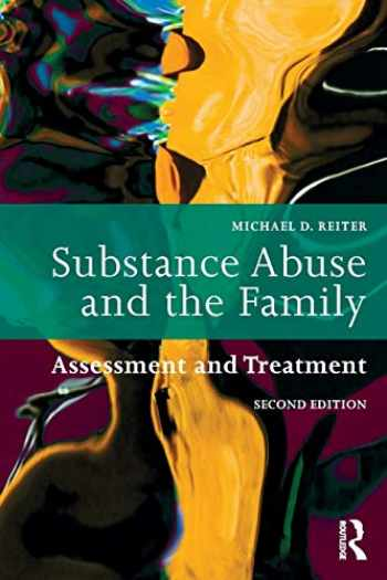 9781138625976-1138625973-Substance Abuse and the Family