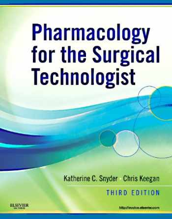 9781437710021-1437710026-Pharmacology for the Surgical Technologist, 3rd Edition
