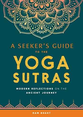 9781641527521-1641527528-A Seeker's Guide to the Yoga Sutras: Modern Reflections on the Ancient Journey