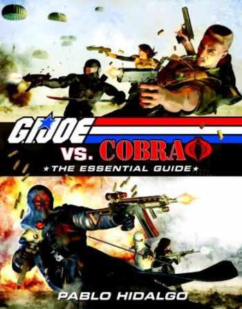 9780345516428-0345516427-G.I. Joe vs. Cobra: The Essential Guide, 1982-2008
