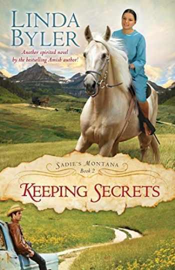 9781680990782-1680990780-Keeping Secrets (Sadie?s Montana)