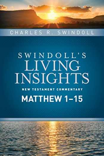 9781414393827-1414393822-Insights on Matthew 1--15 (Swindoll's Living Insights New Testament Commentary)