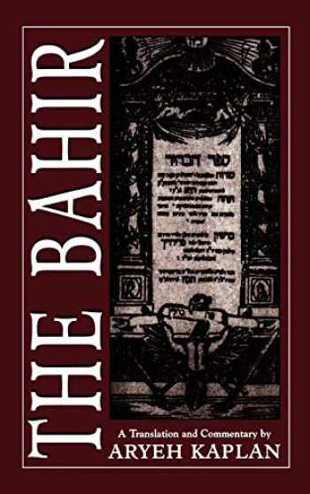 9781568213835-1568213832-The Bahir: A Translation and Commentary