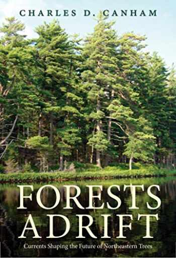 9780300238297-0300238290-Forests Adrift: Currents Shaping the Future of Northeastern Trees