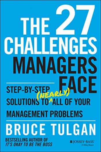 9781118725597-111872559X-The 27 Challenges Managers Face: Step-by-Step Solutions to (Nearly) All of Your Management Problems