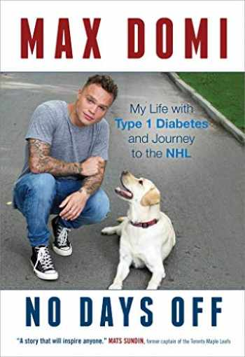 9781501183645-1501183648-No Days Off: My Life with Type 1 Diabetes and Journey to the NHL