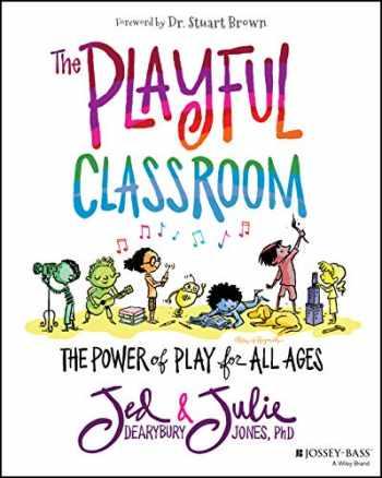 9781119674399-1119674395-The Playful Classroom