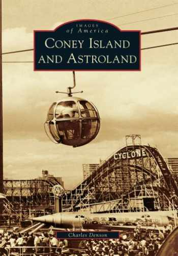 9780738574288-0738574287-Coney Island and Astroland (Images of America)