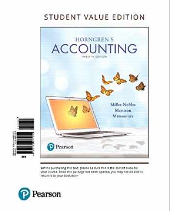 9780134642932-0134642937-Horngren's Accounting, Student Value Edition Plus MyLab Accounting with Pearson eText -- Access Card Package (12th Edition)