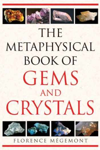 9781594772146-1594772142-The Metaphysical Book of Gems and Crystals