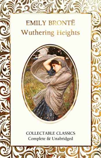 9781787557871-1787557871-Wuthering Heights (Flame Tree Collectable Classics)