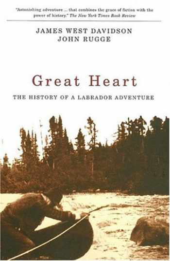 9780773530751-0773530754-Great Heart: The History of a Labrador Adventure
