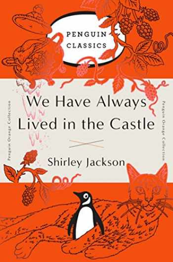 9780143129547-0143129546-We Have Always Lived in the Castle: (Penguin Orange Collection)