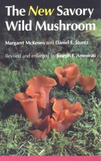 9780295964805-0295964804-The New Savory Wild Mushroom