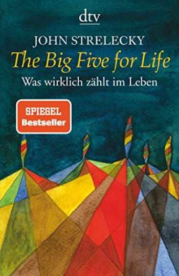9783423345286-3423345284-The Big Five for Life: Was wirklich zählt im Leben (German Edition)