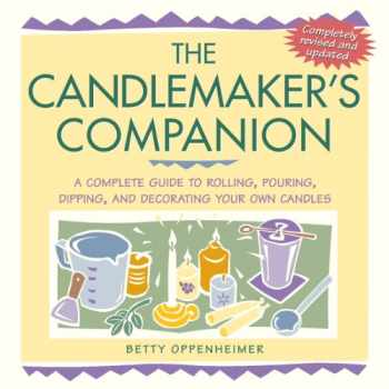 9781580173667-1580173667-The Candlemaker's Companion: A Complete Guide to Rolling, Pouring, Dipping, and Decorating Your Own Candles
