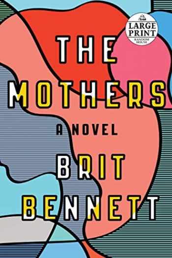 9781524709860-1524709867-The Mothers: A Novel (Random House Large Print)