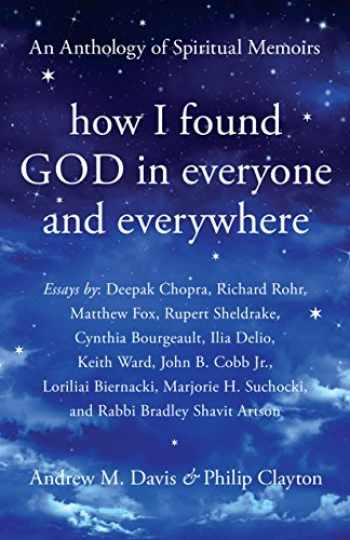 9781939681881-193968188X-How I Found God in Everyone and Everywhere: An Anthology of Spiritual Memoirs
