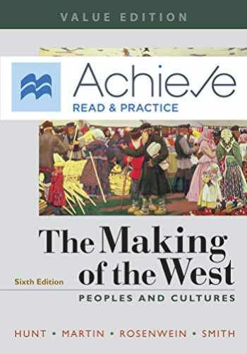 9781319217365-1319217362-Achieve Read & Practice for The Making of the West, Value Edition (Six Months Access): Peoples and Cultures