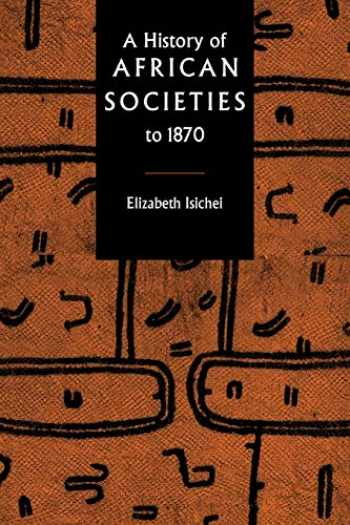 9780521455992-0521455995-A Hist of African Societies to 1870