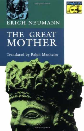 9780691017808-0691017808-The Great Mother: An Analysis of the Archetype