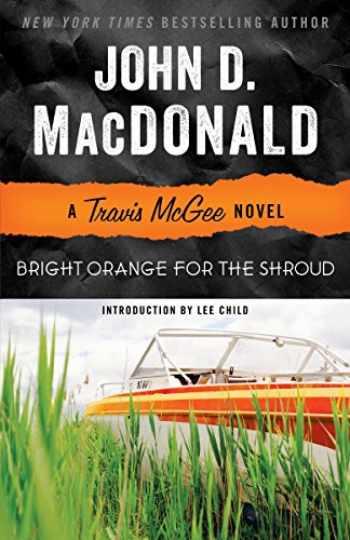 9780812983975-0812983971-Bright Orange for the Shroud: A Travis McGee Novel