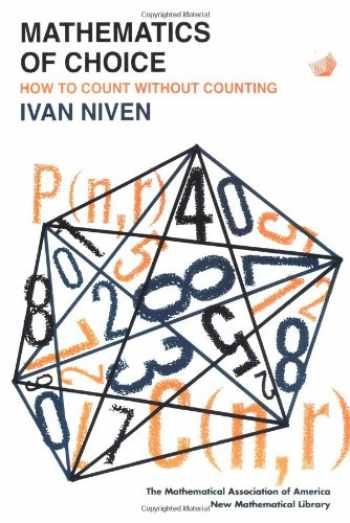 9780883856154-0883856158-Mathematics of Choice: Or, How to Count Without Counting (New Mathematical Library)