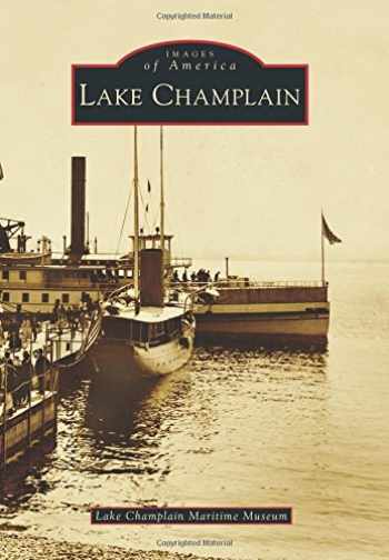 9781467122207-1467122203-Lake Champlain (Images of America)