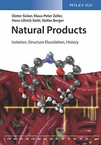 9783527341948-3527341943-Natural Products: Isolation, Structure Elucidation, History