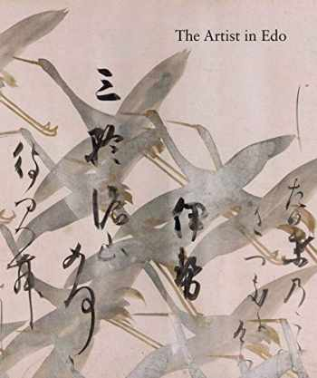 9780300214673-0300214677-The Artist in Edo: Studies in the History of Art, vol. 80 (Studies in the History of Art Series)