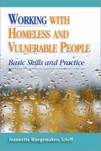 9780190615574-0190615575-Working With Homeless and Vulnerable People: Basic Skills and Practices
