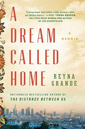9781501171437-1501171437-A Dream Called Home: A Memoir