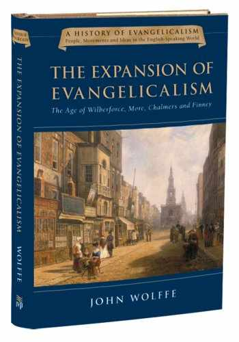 9780830825820-0830825827-The Expansion of Evangelicalism: The Age of Wilberforce, More, Chalmers and Finney (History of Evangelicalism Series, Volume 2)