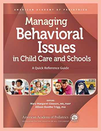 9781610023702-1610023706-Managing Behavioral Issues in Child Care and Schools: A Quick Reference Guide