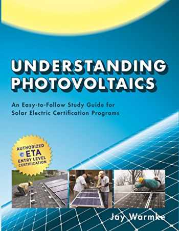 9780979161155-0979161150-Understanding Photovoltaics: An Easy-to-follow Study Guide for Solar Electric Certification Programs
