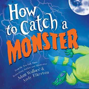 9781492648949-1492648949-How to Catch a Monster
