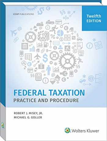 9780808041016-0808041010-Federal Taxation Practice and Procedure (12th Edition)