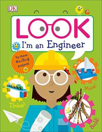 9781465468574-1465468579-Look I'm an Engineer (Look! I'm Learning)