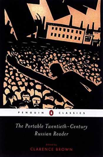 9780142437575-0142437573-The Portable Twentieth-Century Russian Reader (Penguin Classics)