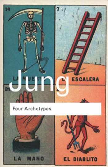 9780415304412-0415304415-Four Archetypes (Routledge Classics)