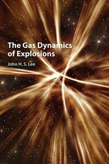 9781107106307-1107106303-The Gas Dynamics of Explosions