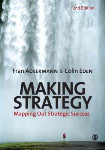 9781849201209-184920120X-Making Strategy: Mapping Out Strategic Success