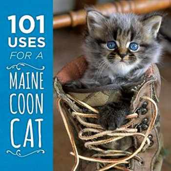 9781608936052-1608936058-101 Uses for a Maine Coon Cat