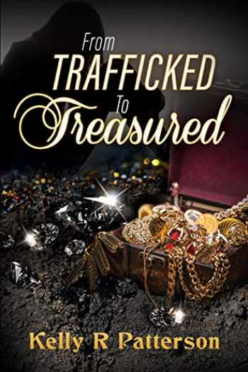 9780998090931-099809093X-From Trafficked to Treasured