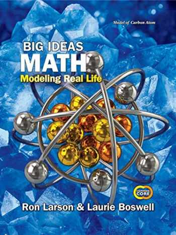 9781642086737-1642086738-Big Ideas Math: Modeling Real Life Common Core - Grade 8 Student Edition, 1st Edition, c.2019, 9781642086737, 1642086738