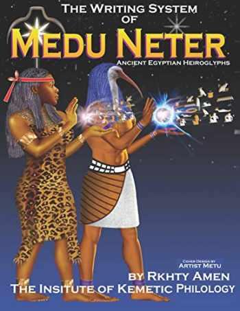 9781794098046-1794098046-The Writing System of Medu Neter