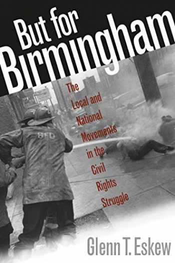 9780807846674-0807846678-But for Birmingham: The Local and National Movements in the Civil Rights Struggle