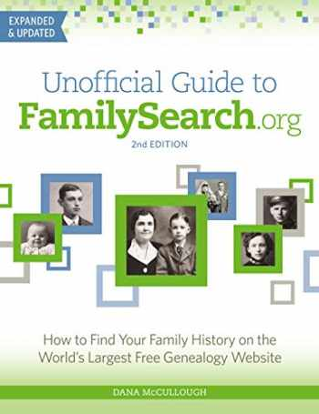 9781440300783-144030078X-Unofficial Guide to FamilySearch.org: How to Find Your Family History on the World's Largest Free Genealogy Website