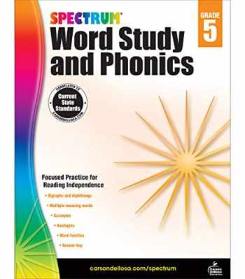 9781483811864-1483811867-Spectrum Grade 5 Word Study and Phonics Workbook—5th Grade State Standards for Vocabulary, Acronyms, Spelling With Answer Key for Homeschool or Classroom (176 pgs)